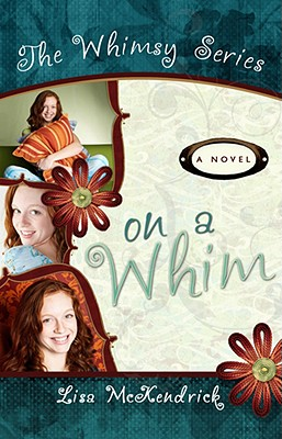 On a Whim (Whimsy), Lisa McKendrick