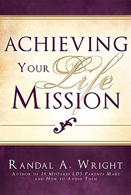 Image for Achieving Your Life Mission