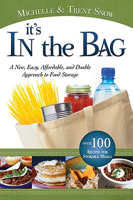 It's in the Bag a New Approach to Food Storage, Michelle Snow, Trent Sno