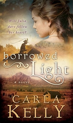 Borrowed Light, Carla Kelly