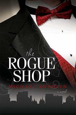 The Rogue Shop, Michael Knudsen