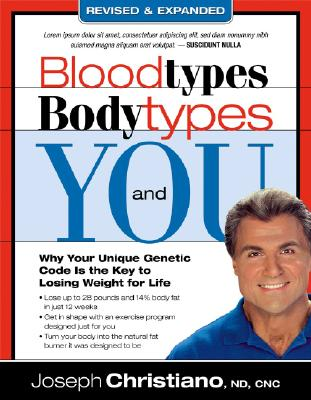 Blood Types, Body Types And You (Revised & Expanded), Joseph Christiano