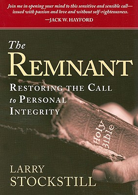 Image for The Remnant: Restoring the Call to Personal Integrity
