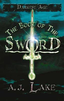 Image for The Book of the Sword: Darkest Age (The Darkest Age)
