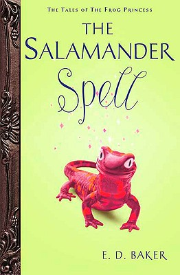 Image for The Salamander Spell (Tales of the Frog Princess, Book 5)