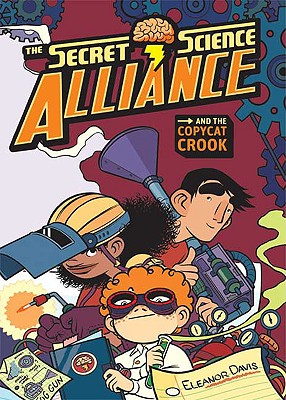 Image for Secret Science Alliance and the Copycat Crook
