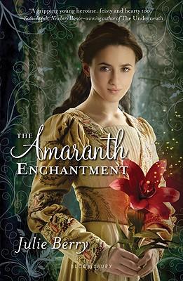 "The Amaranth Enchantment, ""Berry, Julie"""