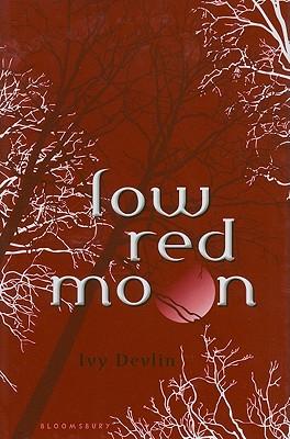 Low Red Moon, Devlin, Ivy
