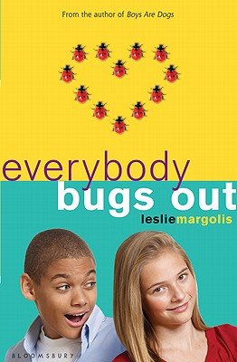 "Everybody Bugs Out, ""Margolis, Leslie"""