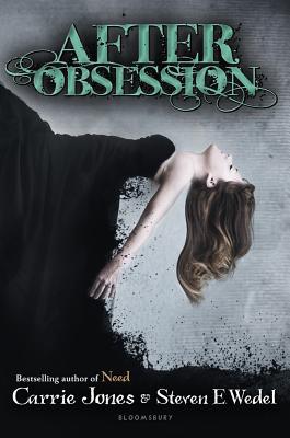 After Obsession, Carrie Jones, Steven E. Wedel