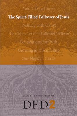 Image for The Spirit-Filled Follower of Jesus (Design for Discipleship)