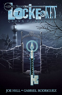 LOCKE AND KEY: CROWN OF SHADOWS (LOCKE AND KEY, NO 3), HILL, JOE