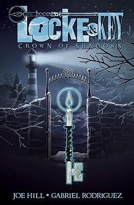 Image for Locke & Key: Crown of Shadows Volume 3