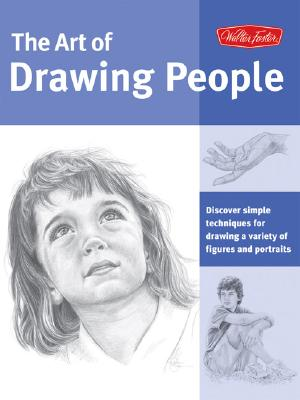 Image for Art of Drawing People: Discover simple techniques for drawing a variety of figures and portraits (Collector's Series)