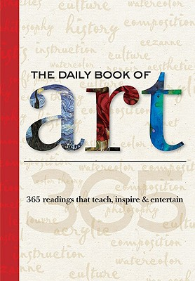 "Image for ""The Daily Book of Art: 365 readings that teach, inspire & entertain (Daily Book series)"""