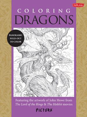 Image for Coloring Dragons: Featuring the artwork of John Howe from The Lord of the Rings & The Hobbit movies (PicturaTM)