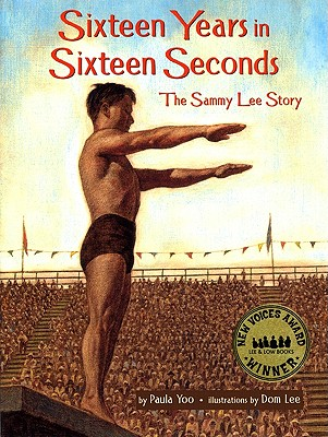Image for Sixteen Years in Sixteen Seconds: The Sammy Lee Story