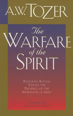 Image for The Warfare of the Spirit: Religious Ritual Versu