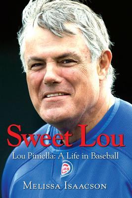 Image for Sweet Lou: Lou Piniella A Life In Baseball