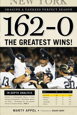 Image for 162 - 0: The Greatest Wins in Yankees History