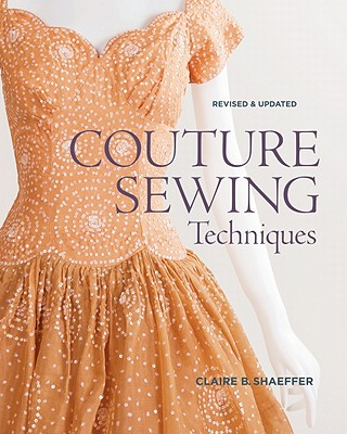Image for Couture Sewing Techniques : Revised & Updated