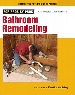 Image for Bathroom Remodeling (For Pros By Pros)