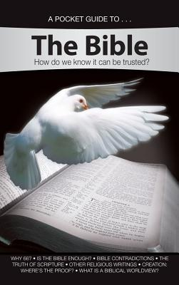 Image for A Pocket Guide to... The Bible: How do we know it can be trusted?