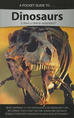 Image for POCKET GUIDE TO... Dinosaurs: Is There a Biblical