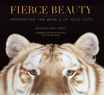 Image for Fierce Beauty: Preserving the World of Wild Cats