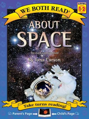 About Space (We Both Read - Level 1-2 (Quality)), Carson, Jana
