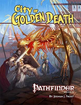 Pathfinder Module: City of Golden Death, Bulmahn, Jason