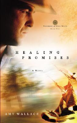 Image for Healing Promises (Defenders of Hope Series #2)