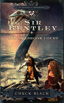Image for Sir Bentley and Holbrook Court (The Knights of Arrethtrae) Book 2