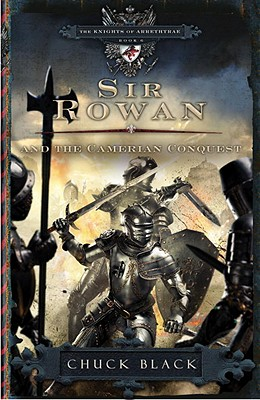 Image for Sir Rowan and the Camerian Conquest (The Knights of Arrethtrae)