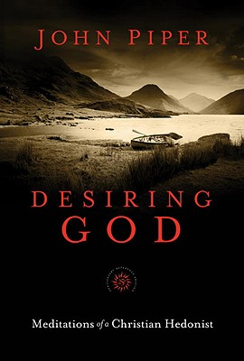"Image for ""''Desiring God, 25th Anniversary Reference Edition: Meditations of a Christian Hedonist''"""