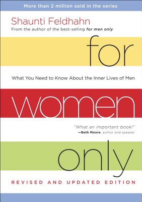 Image for For Women Only, Revised and Updated Edition: What You Need to Know About the Inner Lives of Men