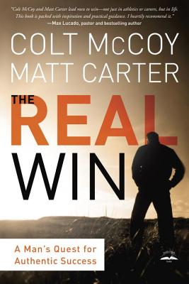 Image for The Real Win: A Man's Quest for Authentic Success
