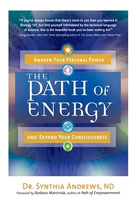 Image for The Path of Energy: Awaken Your Personal Power and Expand Your Consciousness