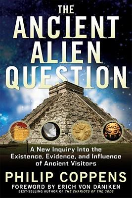 ANCIENT ALIEN QUESTION, COPPENS, PHILIP