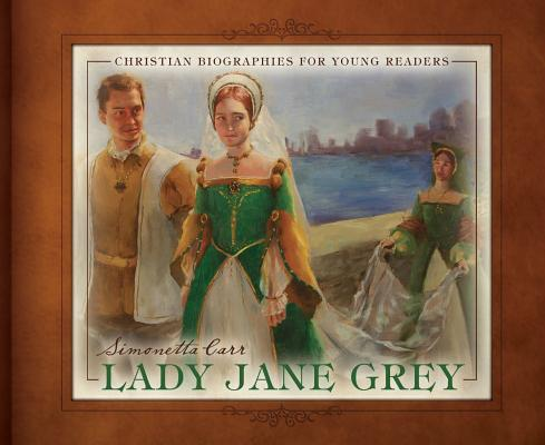 Image for Lady Jane Grey (Christian Biographies for Young Readers)