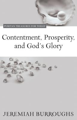 Image for Contentment, Prosperity, and God's Glory (Puritan Treasures for Today)