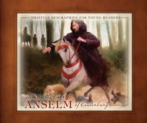 Image for Anselm of Canterbury (Christian Biographies for Young Readers)