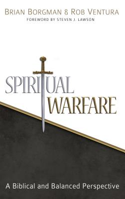 Image for Spiritual Warfare: A Biblical and Balanced Perspective