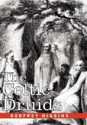 The Celtic Druids, Higgins, Godfrey