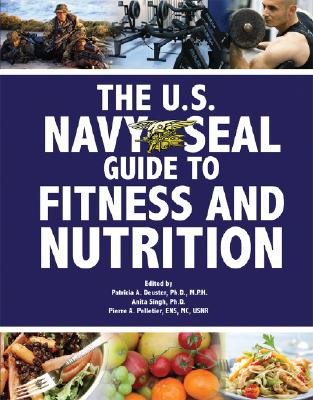 Image for The U.S. Navy SEAL Guide to Fitness and Nutrition (US Army Survival)