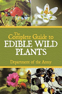 Image for The Complete Guide to Edible Wild Plants