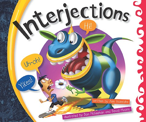 Interjections (Language Rules!), Heinrichs, Ann