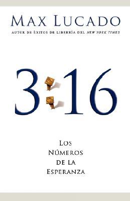 Image for 3:16: Los números de la esperanza (Spanish Edition)