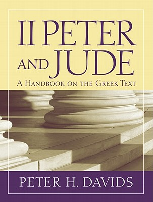 Image for 2 Peter and Jude: A Handbook on the Greek Text (Baylor Handbook on the Greek New Testament)