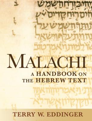 Image for Malachi: A Handbook on the Hebrew Text (Baylor Handbook on the Hebrew Bible)